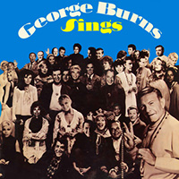 George Burns Sings